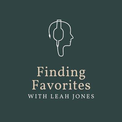 Finding Favorites with Leah Jones