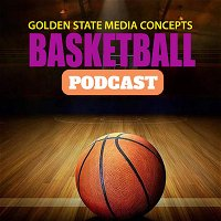 GSMC Basketball Podcast Episode 554: Playoff Time is Here