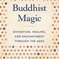 15 Buddhist Magic, Spells 3 The Garuda Cycle, by Sam Van Schaik