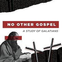 No Other Gospel: Freedom and Fruit