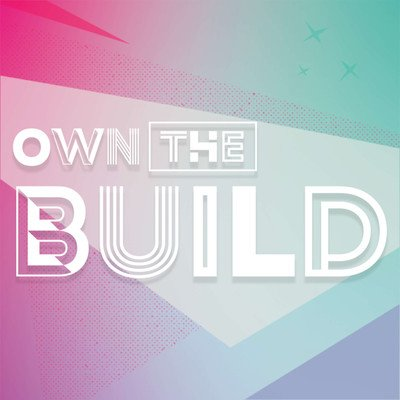 Own The Build