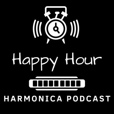 Happy Hour Harmonica Podcast