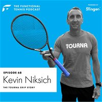 Kevin Niksich - The Tourna Grip Story