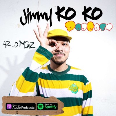 Jimmy Ko Ko's Podcast