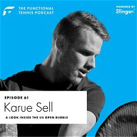 Karue Sell - A look inside the US Open bubble