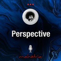 Ep102: Perspective