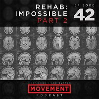Rehab: Impossible - Part 2