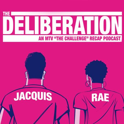 The Deliberation with Jacquis Neal and Rae Sanni