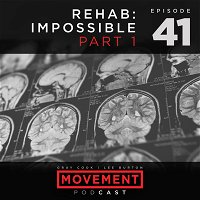 Rehab: Impossible - Part 1