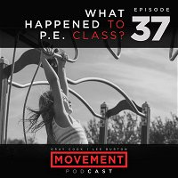 What Happened to P.E. Class?