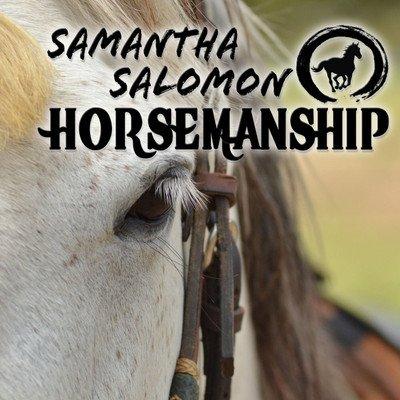 Samantha Salomon Horsemanship