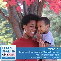 Balancing Business and Motherhood in a Multilingual Household (Interview with Errol de Jesus)⏵99