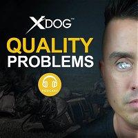 XDOG PODCAST- #1