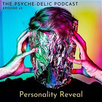 Episode 42 – Personality Reveal
