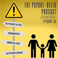 Episode 43 – Modern-Day Parenting