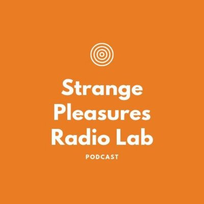 Strange Pleasures Radiolab