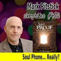 Dr. Mark Pitstick After Death Communication Shatters Materialism |468|