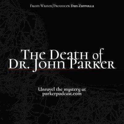 The Death of Dr. John Parker