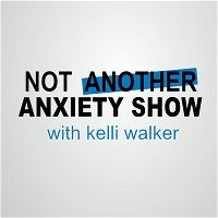 "Ep 233. An Oldie But a Goodie: Anxiety ""Setbacks"""