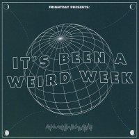 It's Been a Weird Week: October 17th, 2020