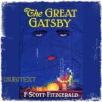 "PEL Presents (sub)Text: The American Dream in F. Scott Fitzgerald's ""The Great Gatsby"""