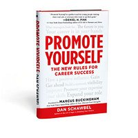 Promote Yourself: The New Rules for Career Success with Dan Schawbel