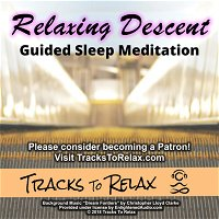 Relaxing Descent Sleep Meditation (Podcast Edition)