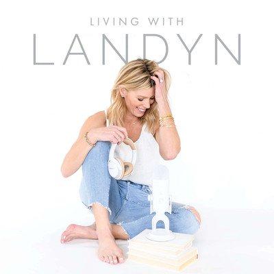 Living with Landyn with Landyn Hutchinson