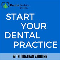 Episode 117: Why Most Dentists Struggle With Case Acceptance With Alex Nottingham