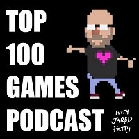 73 - Silent Hill 2 - The Top 100 Games Podcast with Jared Petty