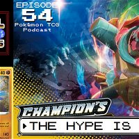 54 - The Hype Is Real