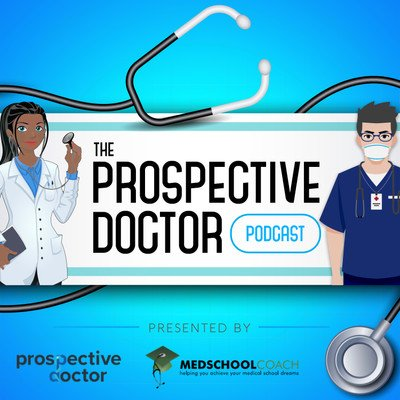 Prospective Doctor (from MedSchoolCoach)