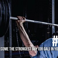 1532: How to Become the Strongest Guy (or Gal) in Your Local Gym