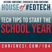 Tech Tips to Start the School Year - HoET184