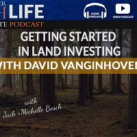 Getting Started in Land Investing with David VanGinhoven