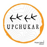 Episode 73: Telling Chukar Stories