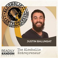 Justin Balunsat | The Alcoholic Entreprenuer