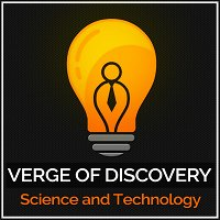 041: Top 10 Episodes - Season 1 of Verge of Discovery Podcast