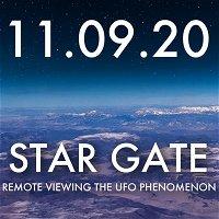 Star Gate: Remote Viewing the UFO Phenomenon   MHP 11.09.20.