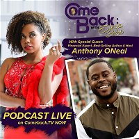 Comeback to Financial Literacy with Anthony Oneal