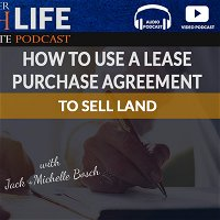 How To Use A Lease Purchase Agreement To Sell Land