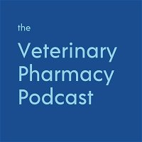 Ep 6: Why Compounding is Needed in Veterinary Medicine