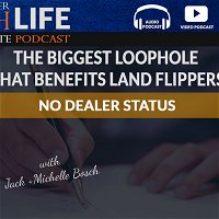 The Biggest Loophole That Benefits Land Flippers - No Dealer Status