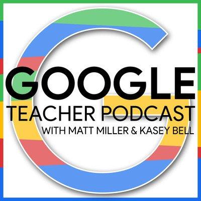 Google Teacher Podcast