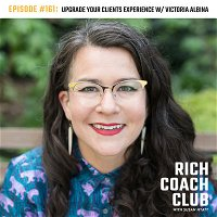 Upgrade Your Client Experience W/ Victoria Albina