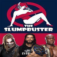 The Slumpbuster Ep 91: WrestleMania 37 Preview & 2020-2021 WWE Hall of Fame Discussions