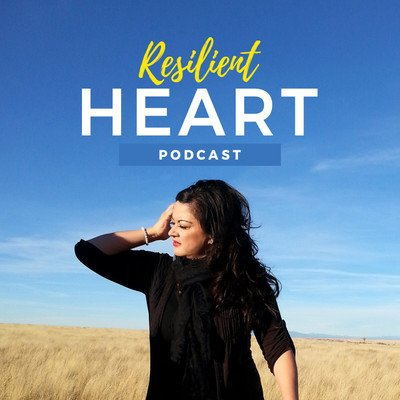 The Resilient Heart Podcast