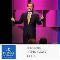 John Gray Ph.D.
