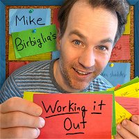 A Message From Mike and a Re-Post of Pod Save Birbiglia