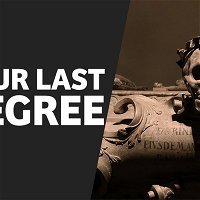 Whence Came You? - 0471 - Your Last Degree